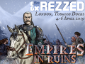 Empires in Ruins events report - Rezzed (UK) and GDD (Estonia)