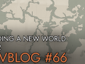 Devblog 66: Building a new world Part 2