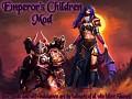 Survival Mode and Emperor's Children!