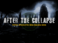 After The Collapse 0.5.8 Update