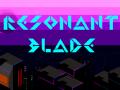 Resonant Blade - Demo Trailer
