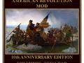 The American Revolution Mod v3.0 Tenth Anniversary Edition Coming Soon!