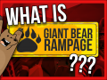 What is Giant Bear Rampage?! 🐻