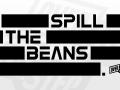 3. Spill the Beans