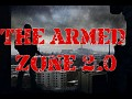 The Armed Zone 2.0 BETA