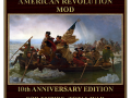 The American Revolution Mod v3.3 Tenth Anniversary Edition Released!