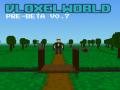 Vloxelworld Pre-Beta v0.7 info