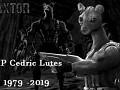 Cedric 'Zaxtor Znort' Lutes 1979 - 2019