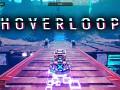 Hoverloop - Gameplay Trailer