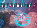 Hoverloop - Major Update to Early Access Build