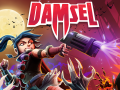 Damsel available for Console Preorder NOW!