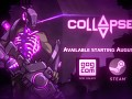 Collapsed Launch Trailer and release date