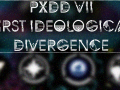 Project X # PXDD VIII - First Ideological Divergence
