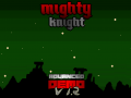 "Mighty Knight: Year Of The Storm ""ADVANCED DEMO"""