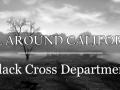All around California - Black Cross Department