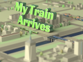 My Train Arrives features