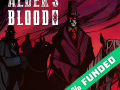 Alder's Blood is 85% funded on Kickstarter and there are still 12 days left!