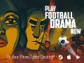 Football Drama Now Available