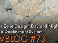Devblog #73 - Region Zone Designs, Day and Night, and the Deployment System.