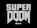 Super Doom v0.9.0 Release