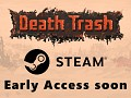 Death Trash will enter Steam Early Access soon