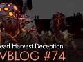 Devblog #74 - The making of the Dead Harvest Deception