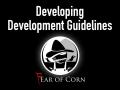 Developing Development Guidelines w/ Fear of Corn