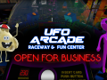 UFO Arcade is OPEN FOR BUSINESS!