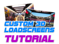 Custom 3D Loadscreens