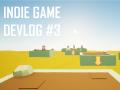 Devlog #3 - Environments