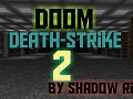 Doom DeathStrike 2 First Demo Coming Out Soon
