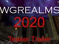WGRealms 2020 Teaser Trailer