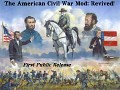 The American Civil War Mod: Revived! First Public Release