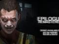 Epilogue: Remastered - Teaser Trailer
