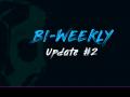 DSD Bi-Weekly update #2