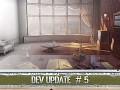 Dev update #5