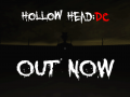 Hollow Head: Director's Cut !!! LAUNCHED !!!