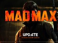 "New ""Mad Max"" Update"