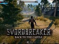 Swordbreaker: Back to The Castle - A walk on a Sunny day.