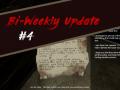 Video Log - Bi-Weekly Update #4