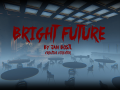 Bright Future [Developer Diary]