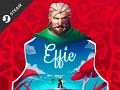 Effie is Out NOW on Steam!
