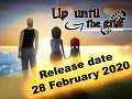 Release date announcement Up until the end! (Day)
