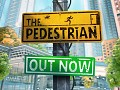 The Pedestrian is now available!