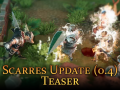 Teasing the Scarres Update