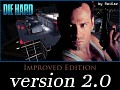 DIE HARD: Improved Edition near finished