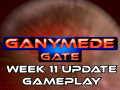 Ganymede Gate - Week 11