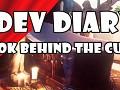 Dev Diary - A Look Behind The Curtain
