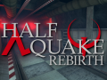 Halfquake Rebirth March Update + REBOOT