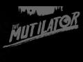 The Mutilator   Playtime